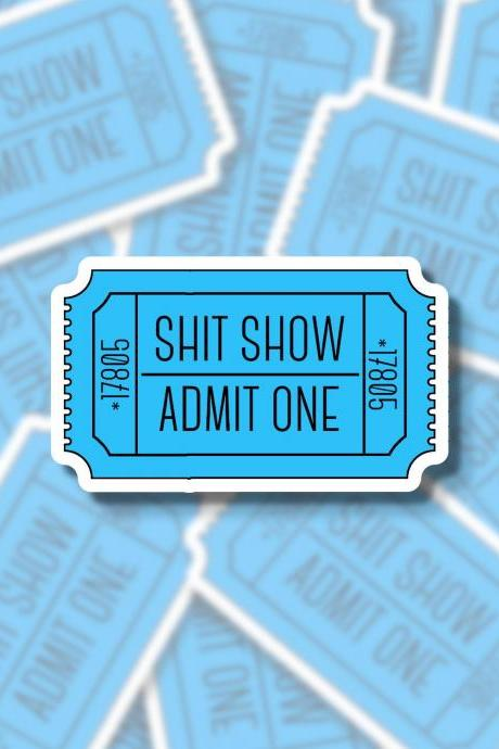 Shit Show Ticker Sticker | Funny Sticker | Pun Sticker | Small Gift | Water Bottle Sticker | Hydro Flask Sticker | Tumbler Sticker