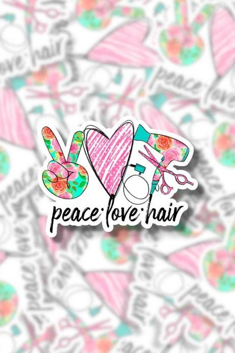 Peace Love Hair Sticker | Hair Dresser Sticker | Cosmetologist Sticker | Hair Sticker | Laptop Sticker | Water Bottle Sticker | Small Gift