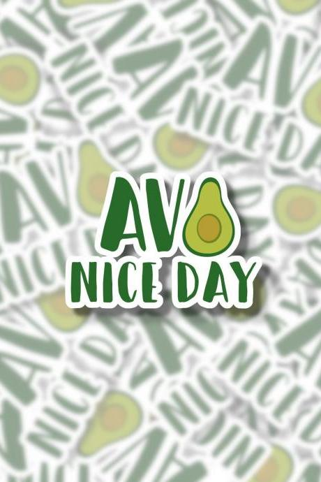 Avo Nice Day Sticker | Avocado Sticker | Laptop Sticker | Water Bottle Sticker | Planner Sticker | Laptop Decal | Water Bottle Decal