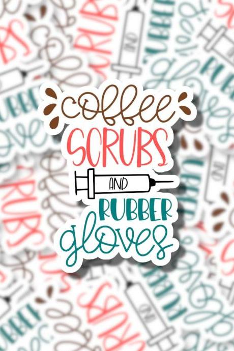 Coffee Scrubs and Rubber Gloves Sticker | Laptop Sticker | Water Bottle Sticker | Hydro Flask Sticker | Tumbler Sticker | Planner Sticker