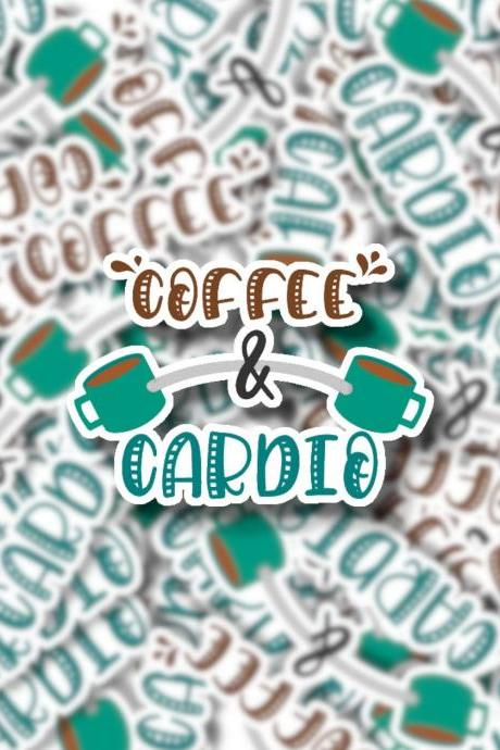 Coffee and Cardio Sticker | Laptop Sticker | Water Bottle Sticker | Hydro Flask Sticker | Tumbler Sticker | Planner Sticker
